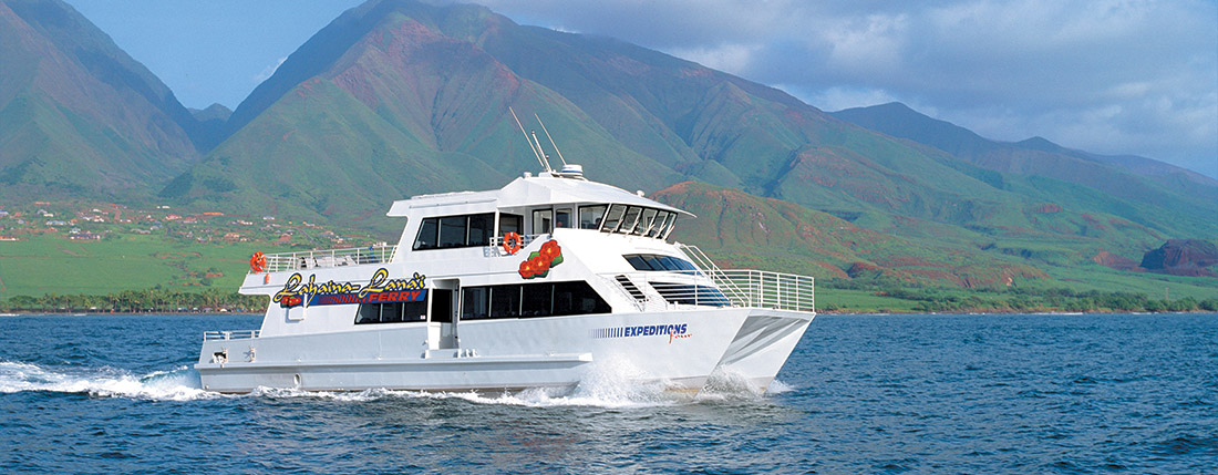 Lanai Ferry | Expeditions